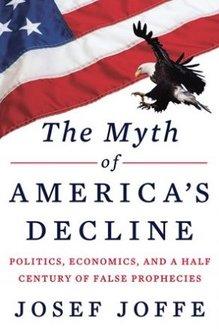 The Myth of America's Decline
